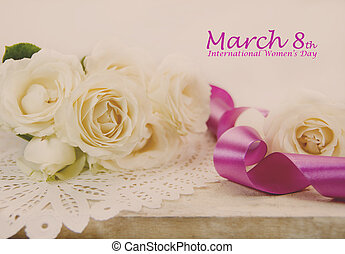 Woman's Day - March 8th International Women s Day. Roses and...