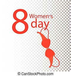 Women s Day on the background of her bra
