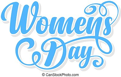 Womens day calligraphic text on white background