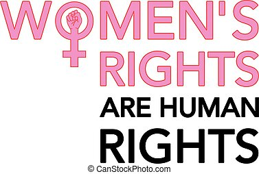 Women's rights are human rights, vector poster with female...
