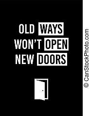 won't, antigas, poster., motivation., doors., maneiras, motivational, abertos, novo, decoração, lar