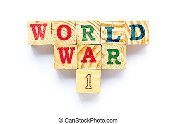 Wood block in word world war 1 on white background