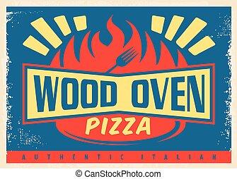 Wood oven authentic Italian pizza