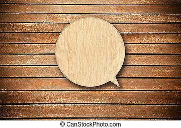 wood speech bubble - Retro speech bubble from wood on wood...