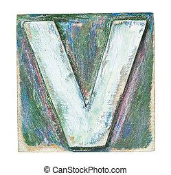 Wooden alphabet block, letter V