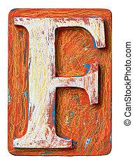 Wooden alphabet letter F