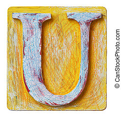 Wooden alphabet letter U