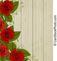 Wooden background with red roses