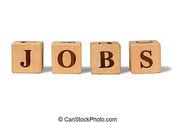 Wooden blocks with word jobs