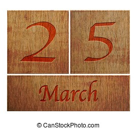 Wooden calendar March 25. - Illustration with a wooden ...