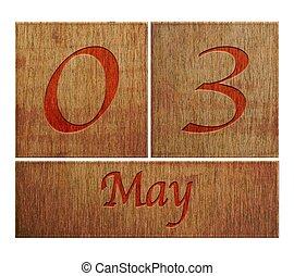 Wooden calendar May 3.