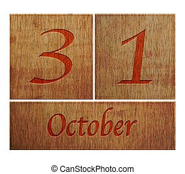 Wooden calendar October 31. - Illustration with a wooden...