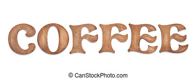 wooden coffee letters on white background