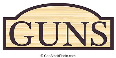 Wooden Gun Store Sign