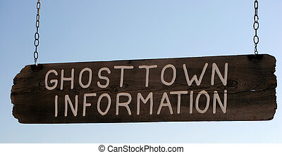 Wooden Information Sign - Ghost Town Information Sign...