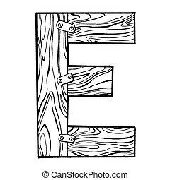 Wooden letter E engraving vector illustration