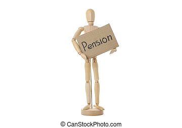 Wooden man holding inscription Pension, isolated on white background