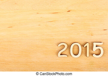 Wooden number in 2015. New Year