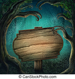 Wooden sign in the dark forest - Wooden sign in the magic ...