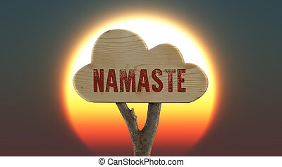 wooden sign indicating namaste - trunk and wooden sign...