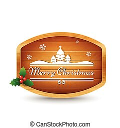 Wooden sign with text merry christmas vector illustration eps 10