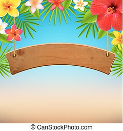 Wooden Sign With Tropical Flowers, With Gradient Mesh, Vector Illustration