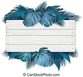 wooden sign with tropical leaves on background