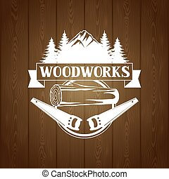 Woodworks label with wood log and saw. Emblem for forestry and lumber industry