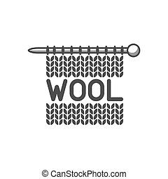 Wool emblem with knitted fabric and needle. Label for hand made, knitting or tailor shop