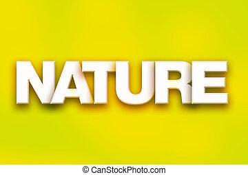 woord, concept, kunst, kleurrijke, natuur