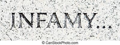 """woord, """"infamy"""", gekerfde, in, grijs, graniet, paarlemoerene..."""