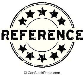 woord, referentie, postzegel, rubber, zwarte achtergrond, zeehondje, grunge, ster, witte , ronde, pictogram
