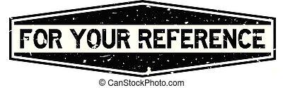 woord, referentie, postzegel, rubber, zwarte achtergrond, zeehondje, grunge, witte , zeshoek, jouw