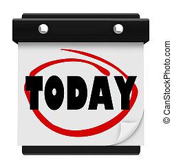 woord, schema, muur kalender, nu, herinnering, vandaag