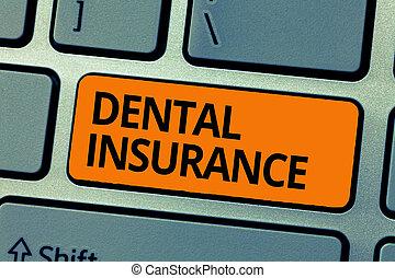 woord, schrijvende , tekst, dentaal, insurance., handel concept, voor, vorm, van, gezondheid, ontworpen, om te betalen, gedeelte, of, volle, van, kosten