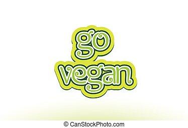 woord, tekst, typografie, vegan, ontwerp, gaan, logo, pictogram