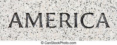 "Word ""America"" Carved in Gray Granite Stone"