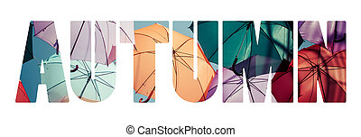 Word AUTUMN Background colorful umbrella