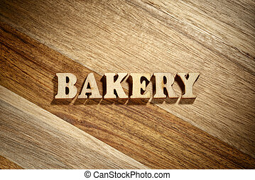 Word bakery made with wooden letters