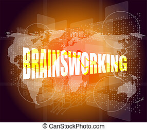 word brainsworking on touch screen technology background