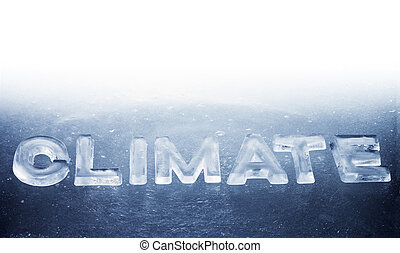 Word Climate made of real ice letters.