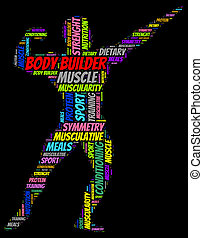 Word Cloud of Body Builder - Colourful word cloud of body...