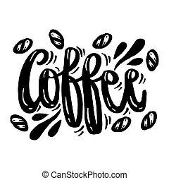 Word coffee hand drawn calligraphy.