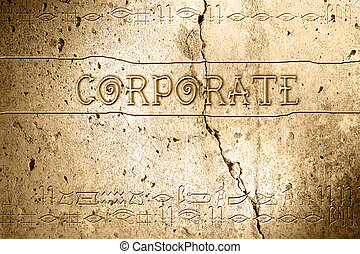 corporate - word corporate on wall with egyptian alphabet...