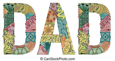 Hand-painted art design. Hand drawn illustration word dad for t-shirt and other decoration