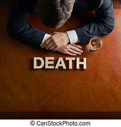 Word Death and devastated man composition - Word Death made...