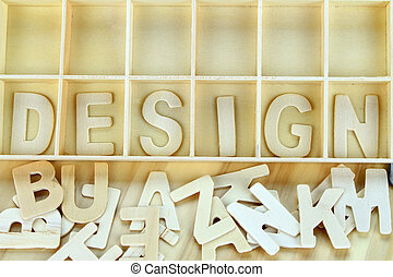 Word design made with wooden letters alphabet