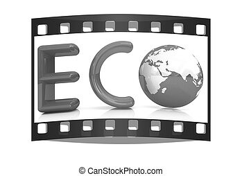 Word Eco with 3D globe. The film strip