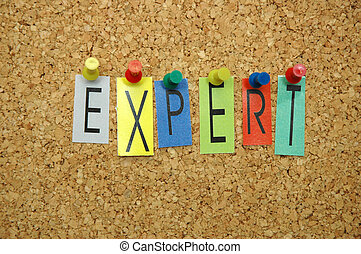 """Expert - Word """"Expert """" placed from colourful small letters..."""
