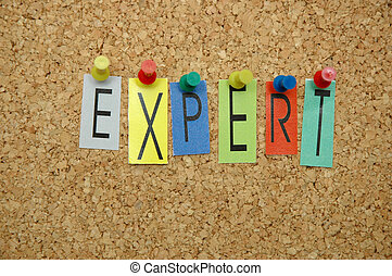 "Expert - Word ""Expert "" placed from colourful small letters..."